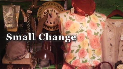Small Change 高円寺